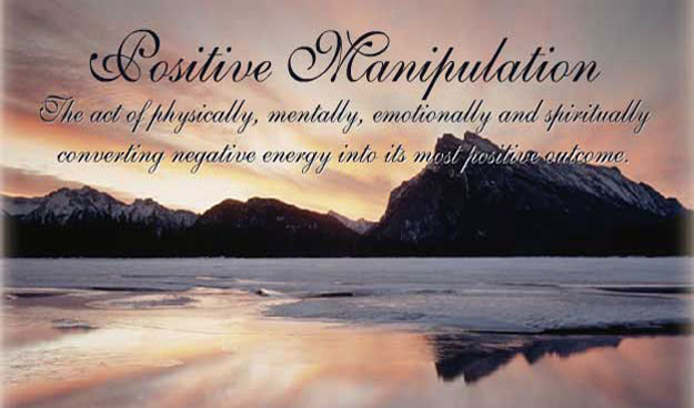 Positive Manipulation
